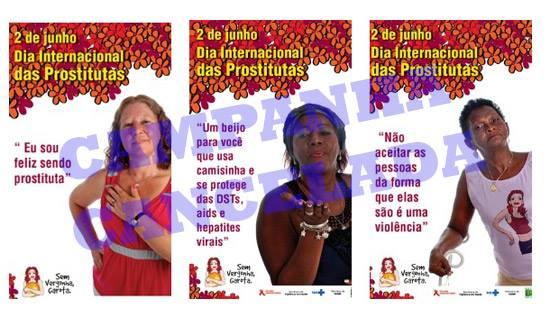 Campanha institucional do Ministério da Saúde para o Dia da Prostituta que foi cancelada dois dias depois da divulgação do material.