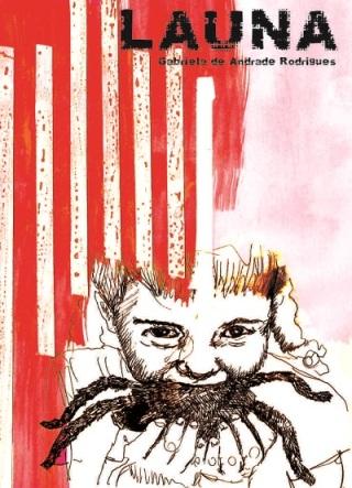 Capa do livro 'Launa' de Gabriela de Andrade Rodrigues, 2013.