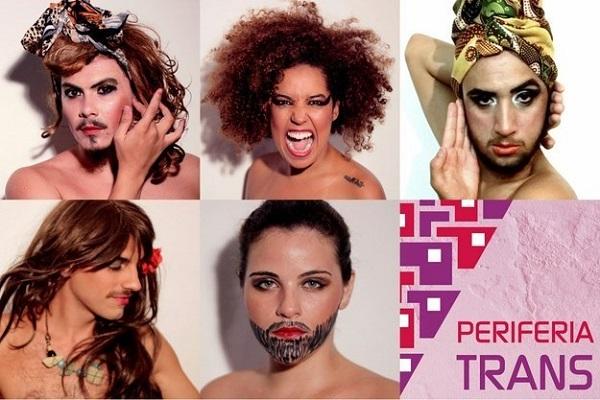 Cartaz de divulgação do 1° Periferia Trans que aconteceu em São Paulo, 2015. A 2° edição aconteceu em abril de 2016.