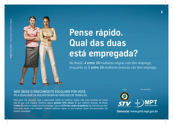 """50660bfaada """"Pela igualdade da mulher negra no mercado de trabalho"""". Campanha de 2010  do Ministério Público do Trabalho do Rio Grande do Sul."""